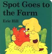 Spot Goes to the Farm Board Book (Little Spot Board Books) [Board book]