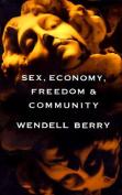 Sex, Economy, Freedom and Community