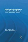 Relationship Management of the Borderline Patient