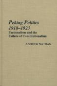 Peking Politics 1918-1923