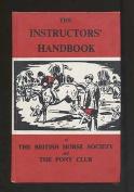 Instructors' Handbook of the British Horse Society and Pony Club