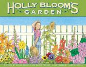 Holly Bloom's Garden