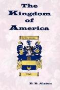 The Kingdom of America