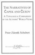 The Narratives of Capek and Chekhov