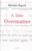 A Little Overmatter