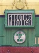 Shooting Through