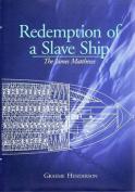Redemption of a Slave Ship