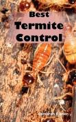 Best Termite Control