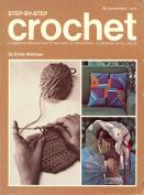 Crochet, Step by Step