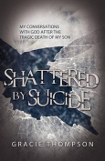 Shattered by Suicide