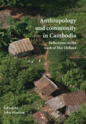 Anthropology and Community in Cambodia