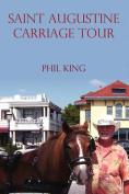 Saint Augustine Carriage Tour
