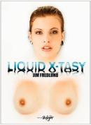 Liquid X-Tasy
