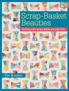 Scrap-Basket Beauties