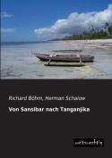 Von Sansibar Nach Tanganjika