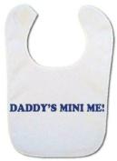 Bibble Dribble's Daddy's Mini Me Baby Bib