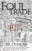 Foul Trade