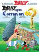 Asterix Agus Corran an Oir  [GLA]