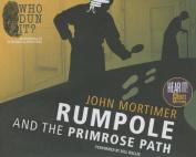 Rumpole and the Primrose Path [Audio]