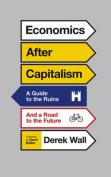 Economics After Capitalism