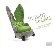 Hubert Le Gall: Design Unbound