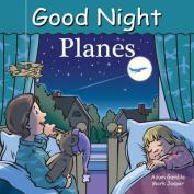 Good Night Planes [Board book]