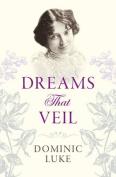 Dreams That Veil