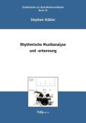 Rhythmische Musikanalyse Und -Erkennung
