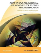 Guide to Developing Cultural Self Awareness for Students in Higher Education Summer