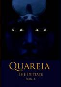 Quareia the Initiate Book Eight