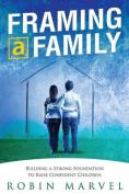 Framing a Family