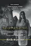 Neverending Maddness