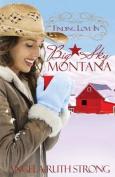 Finding Love in Big Sky, Montana