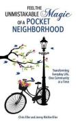 Feel the Unmistakable Magic of a Pocket Neighborhood