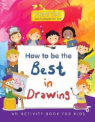How to Be the Best in Drawing
